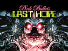 PCB Last Hope Pink Bullets